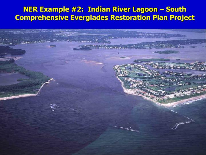 NER Example #2:  Indian River Lagoon – South