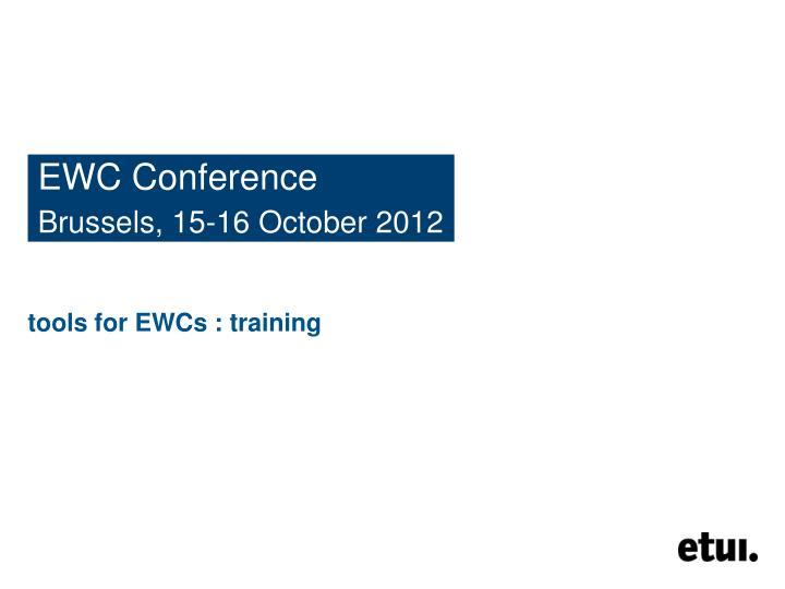 EWC Conference