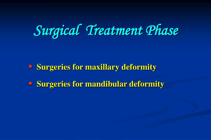 Surgical  Treatment Phase