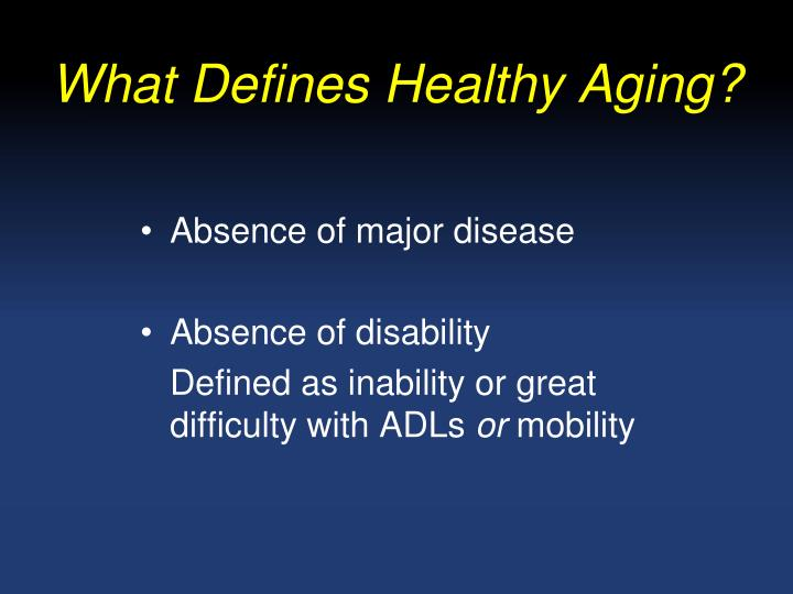 What Defines Healthy Aging?