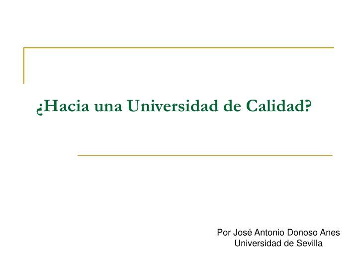 ¿Hacia una Universidad de Calidad?