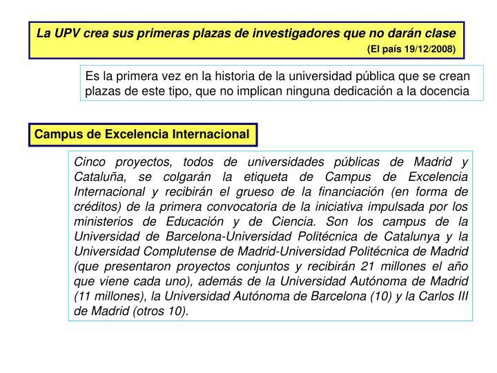 La UPV crea sus primeras plazas de investigadores que no darán clase