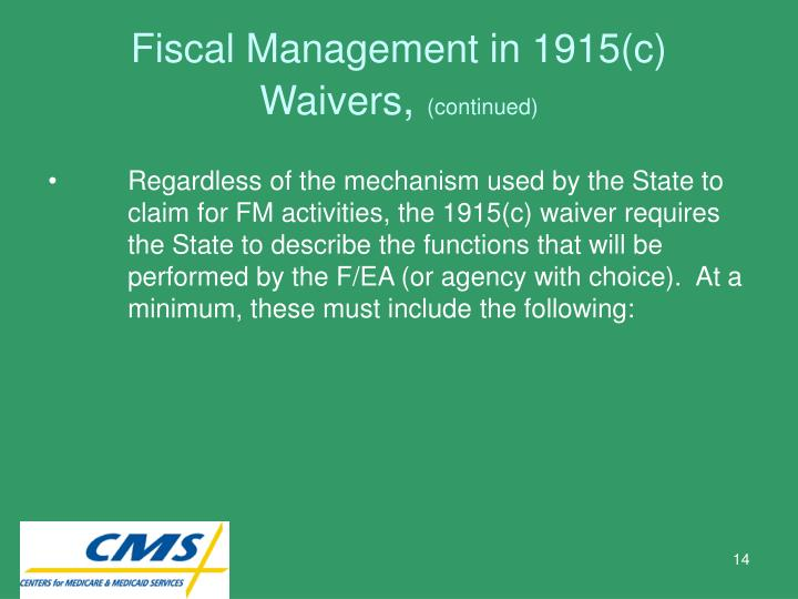 Fiscal Management in 1915(c) Waivers