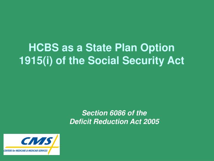 HCBS as a State Plan Option
