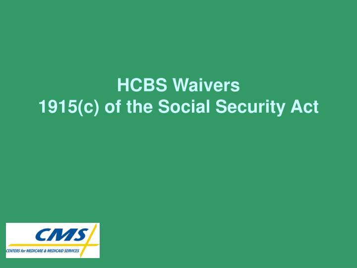 HCBS Waivers