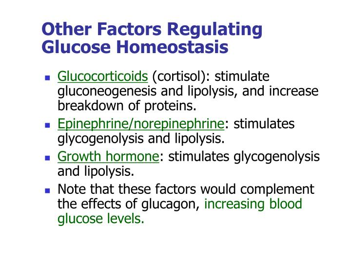 Other Factors Regulating Glucose Homeostasis