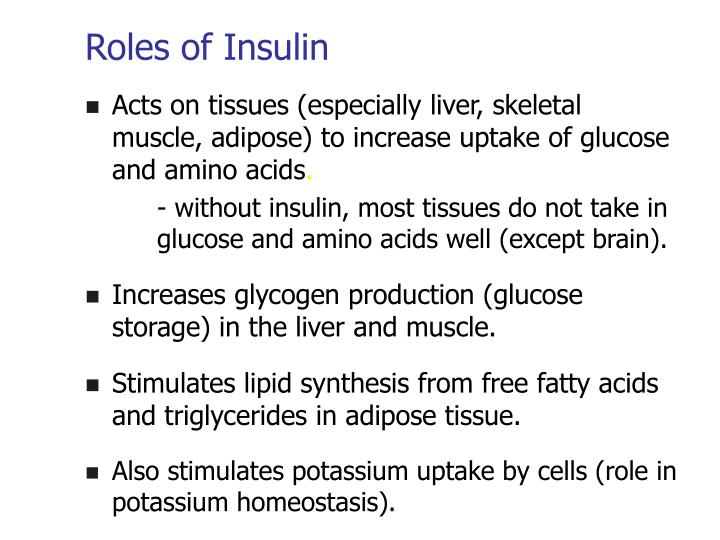 Roles of Insulin