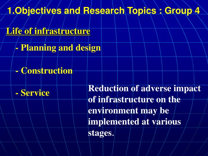 1 objectives and research topics group 4