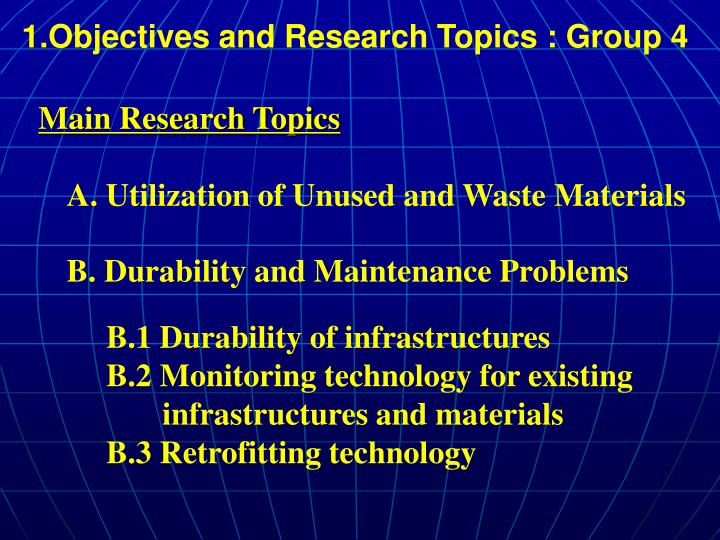 1.Objectives and Research Topics : Group 4