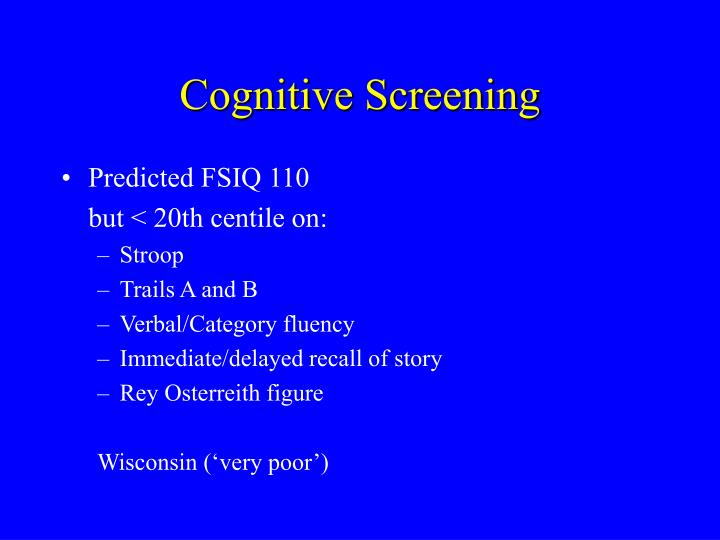 Cognitive Screening