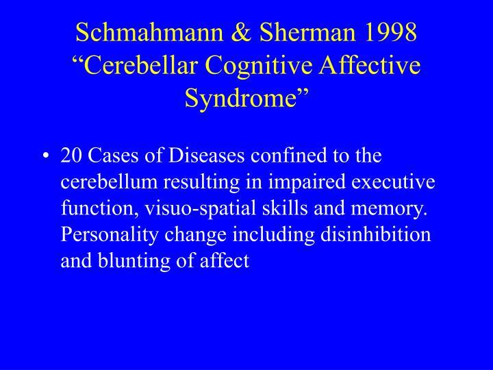 Schmahmann & Sherman 1998