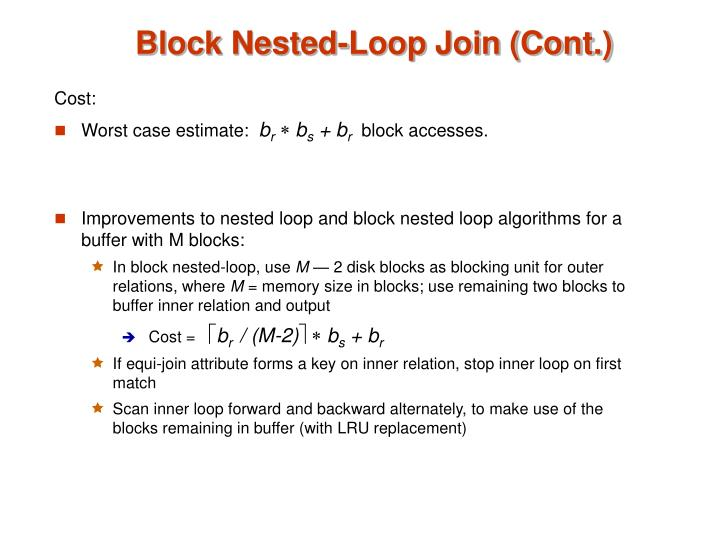 Block Nested-Loop Join (Cont.)