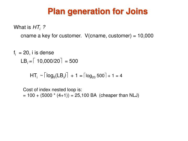 Plan generation for Joins