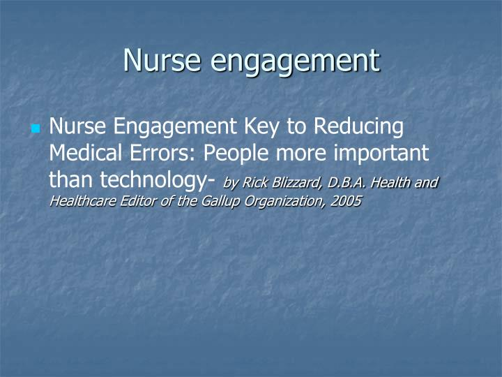 Nurse engagement