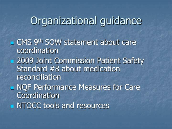 Organizational guidance