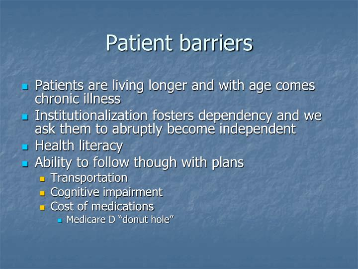 Patient barriers