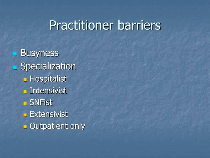 Practitioner barriers