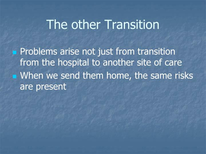 The other Transition