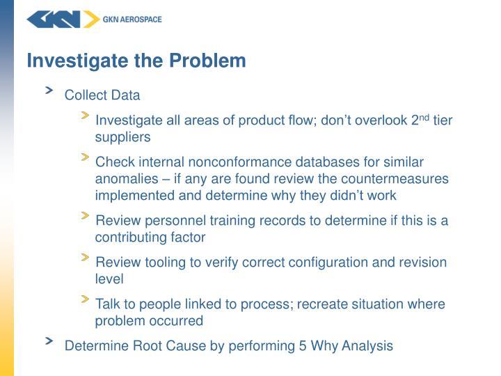 Investigate the Problem