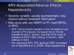 arv associated adverse effects hepatotoxicity