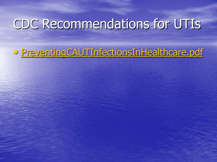 CDC Recommendations for UTIs
