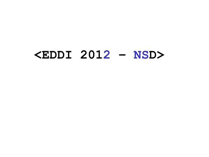 <EDDI 201