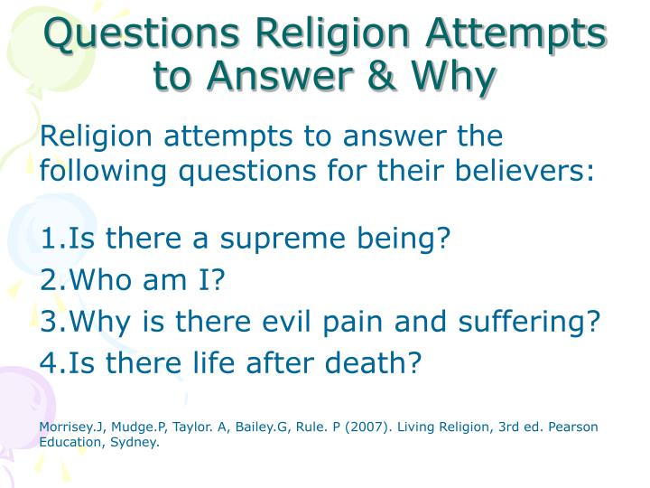 Questions Religion Attempts to Answer & Why