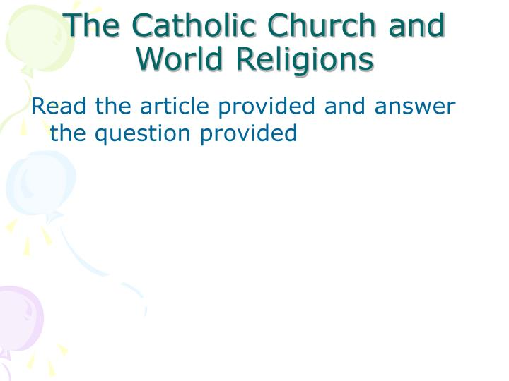 The Catholic Church and  World Religions