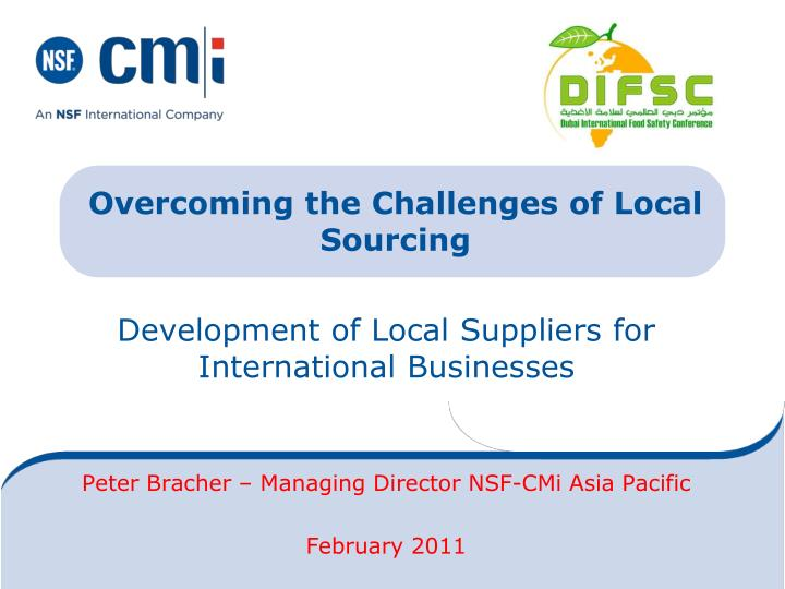 Overcoming the challenges of local sourcing