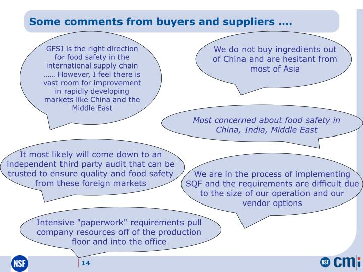 Some comments from buyers and suppliers ….