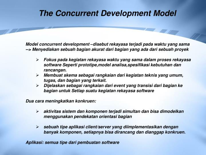 The Concurrent Development Model
