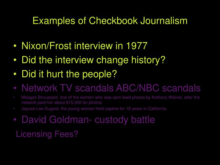 Examples of Checkbook Journalism