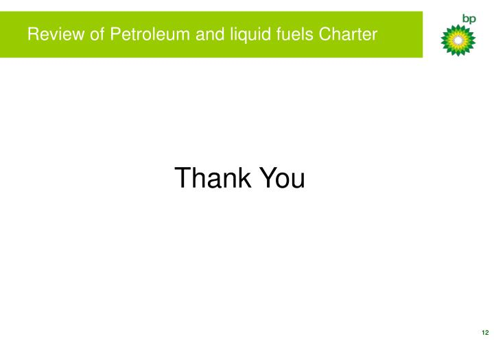 Review of Petroleum and liquid fuels Charter