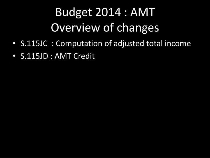 Budget 2014 : AMT