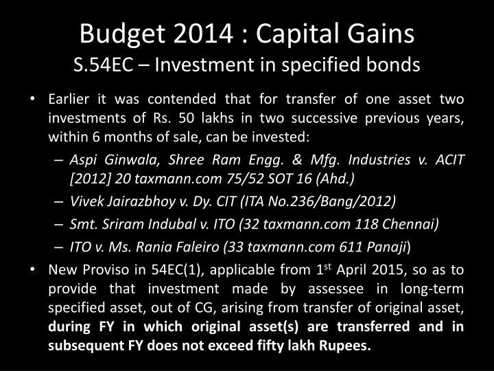 Budget 2014 : Capital Gains
