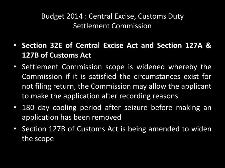 Budget 2014 : Central Excise, Customs Duty