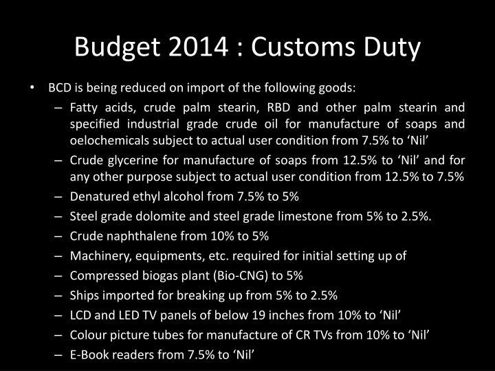 Budget 2014 : Customs Duty