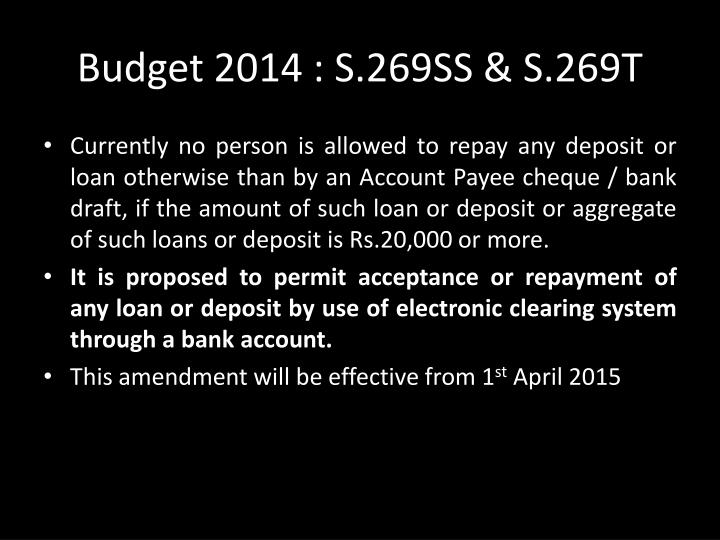 Budget 2014 : S.269SS & S.269T