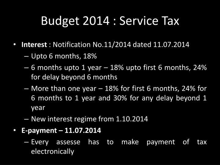 Budget 2014 : Service Tax