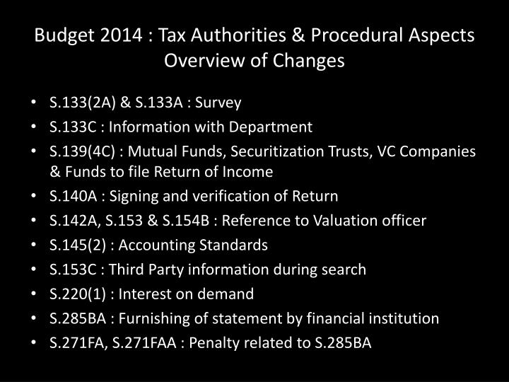 Budget 2014 : Tax Authorities & Procedural Aspects