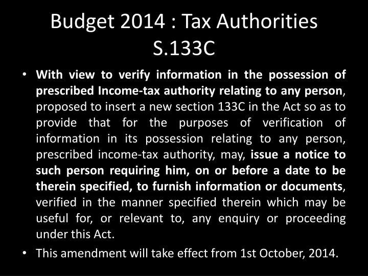 Budget 2014 : Tax Authorities