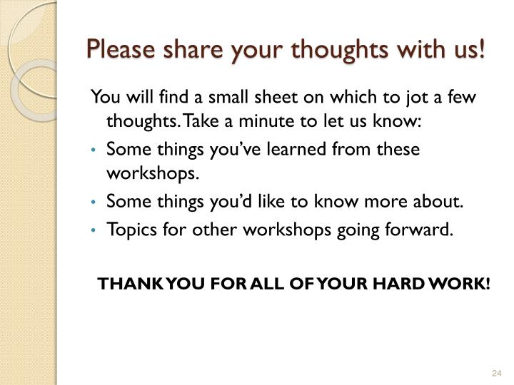 Please share your thoughts with us!