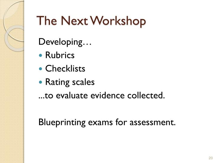 The Next Workshop