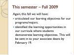 this semester fall 2009