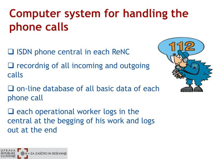 Computer system for handling the phone calls