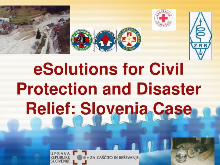 Esolutions for civil protection and disaster relief slovenia case