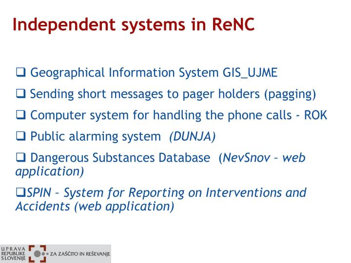 Independent systems in ReNC