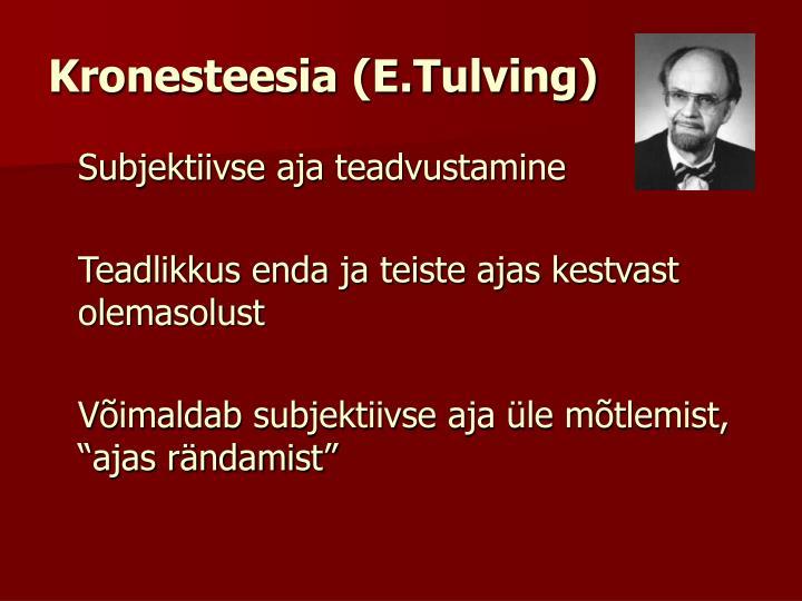 Kronesteesia (E.Tulving)