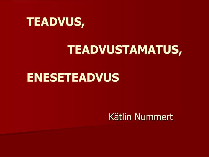 TEADVUS