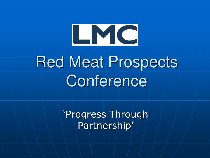 Red Meat Prospects Conference